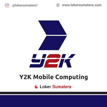 Lowongan Kerja Medan: Y2K Mobile Computing Juni 2021