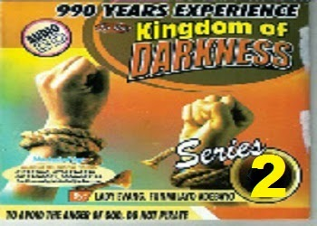 990 Years In The Kingdom Of Darkness By Evangelist Olufumilayo Series 2