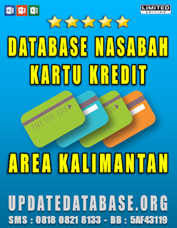 Jual Database Nasabah Kartu Kredit Area Kalimantan