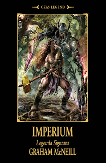Legenda Sigmara. Tom 2. Imperium - Graham McNeill