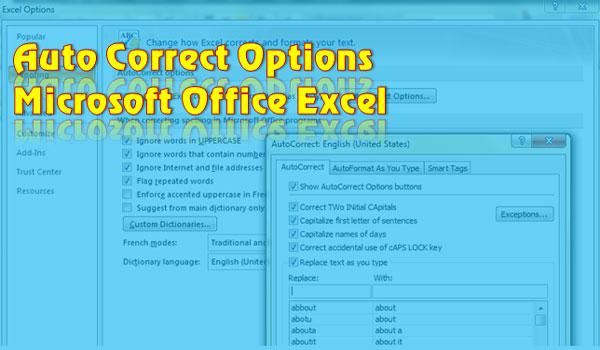 Cara Mudah Mengatur Auto Correct Option Pada Microsoft Office Excel dan Praktis