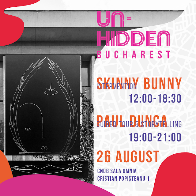 Un-hidden Bucharest @ CNDB, Sala Omnia