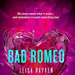 Bad Romeo ~Review ~ Colorado Cozy