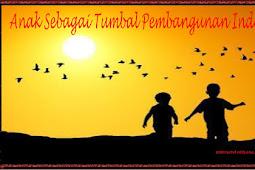 ANAK SEBAGAI TUMBAL PEMBANGUNAN INDONESIA