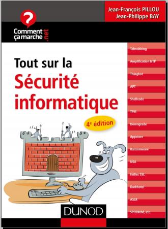 Livre : Tout sur la sécurité informatique - Jean-François Pillou PDF