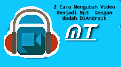 mengubah video ke mp3