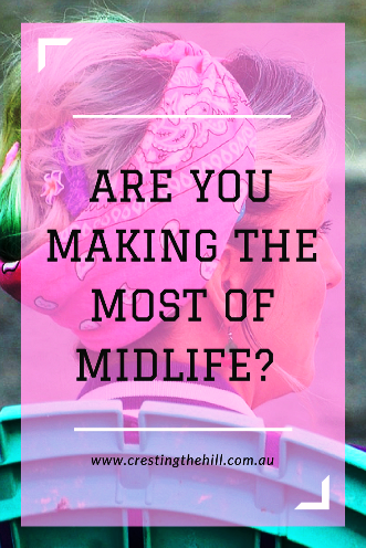 Midlife signifies the midway point between who we are and who we're yet to become.