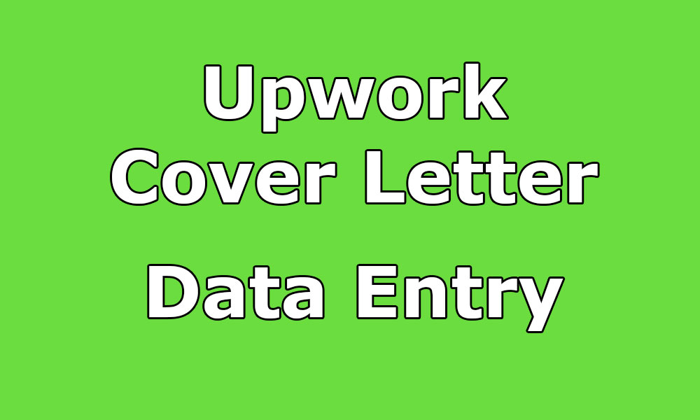 Upwork Cover Letter For Data Entry  Cover Letter Help
