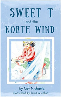 Sweet T and the North Wind by Cat Michaels