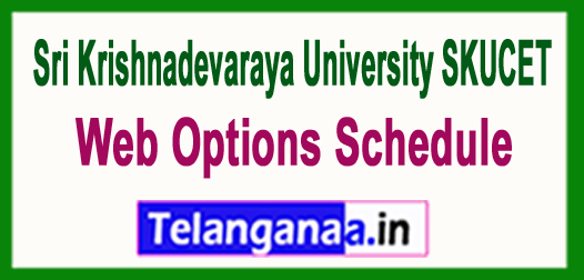 The Sri Krishnadevaraya University SKUCET Counselling Dates 2018 Web Options Schedule