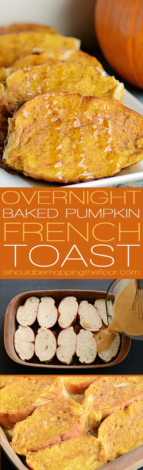 Baked Pumpkin French Toast: once you try this overnight French toast ...