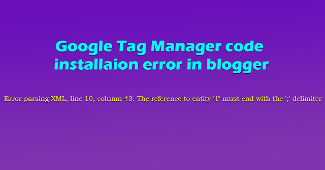 Google Tag Manager Code installation Error