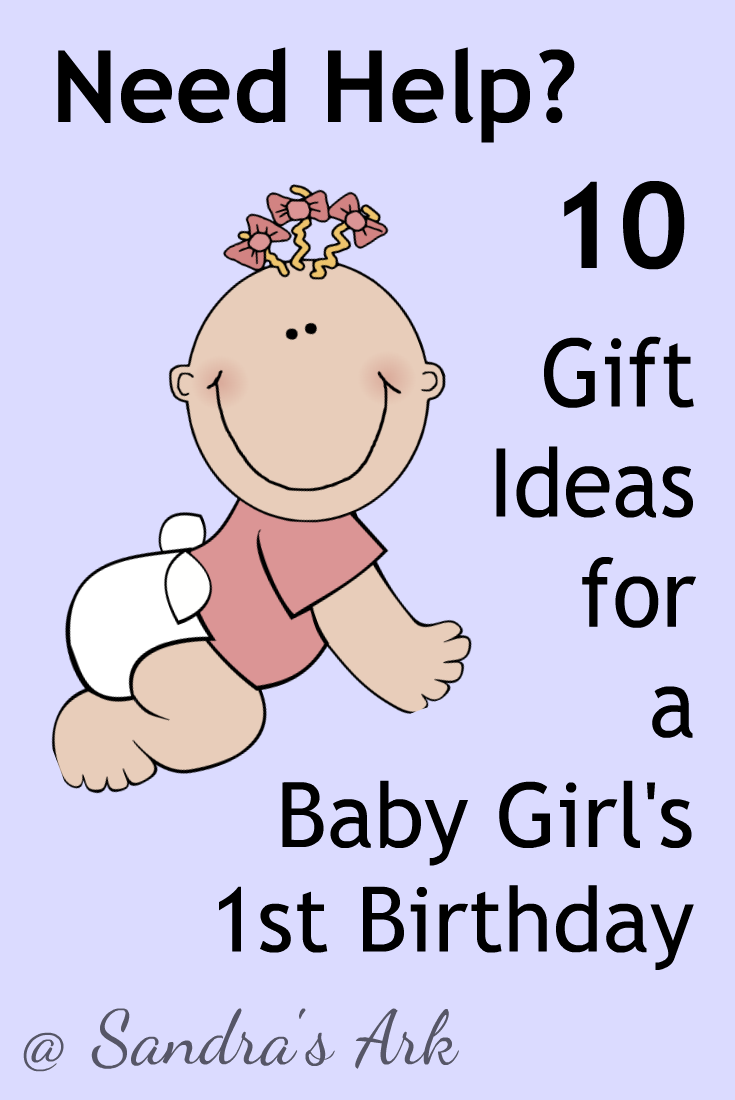 sandra s ark 10 gift ideas for baby girl s first birthday need help