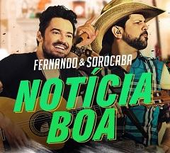 Fernando e Sorocaba lançam clipe de Notícia Boa