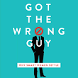 She's Got the Wrong Guy Review