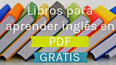 https://www.aprendeinglessila.com/2016/10/libros-aprender-ingles-pdf-gratis/