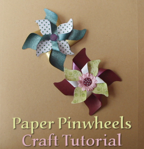 How to Make Paper Pinwheels for Cards and Scrapbooking Tutorial Instructions