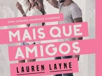 Resenha Mais Que Amigos - Love Unexpectedly # 1 - Lauren Layne
