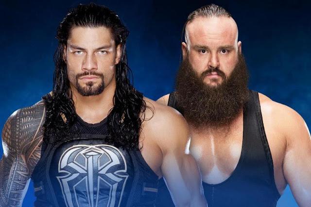 Roman Reigns Vs Braun Strowman at Payback 2017