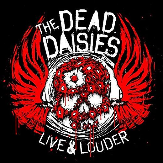 THE DEAD DAISIES - Live & Louder (2017) full
