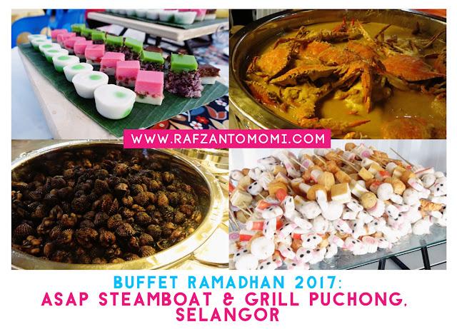 Buffet Ramadhan 2017 - Asap Steamboat & Grill Puchong dan Nurul Izzah Catering