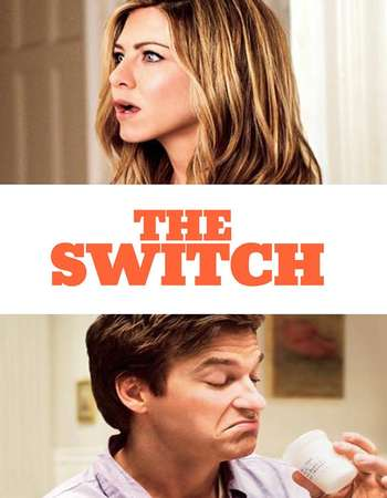 Poster Of The Switch 2010 Hindi Dual Audio 450MB BRRip 720p ESubs HEVC Free Download Watch Online downloadhub.in