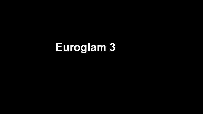 18+ Euroglam 3 2003 UNRATED English 480p 200MB