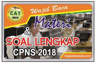 Wajib Baca! Materi dan Soal Lengkap CPNS 2018