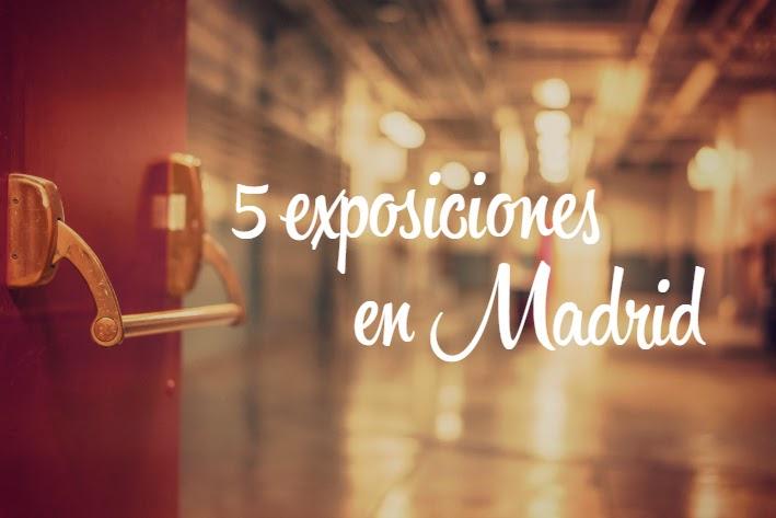 5 exposiciones en Madrid