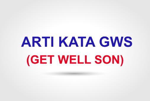 Arti Gws Get Well Soon Disertai Contoh Lengkap