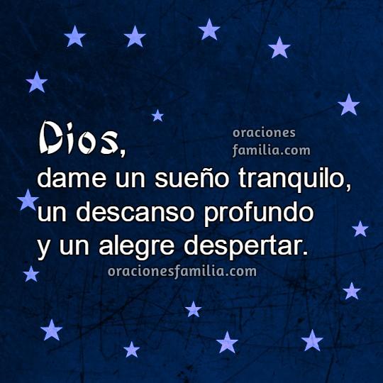 Oración a Dios de la noche para dormir y descansar tranquilo, con un sueño profundo. Frases con oraciones antes de ir ala cama. Buenas Noches cristianas por Mery Bracho