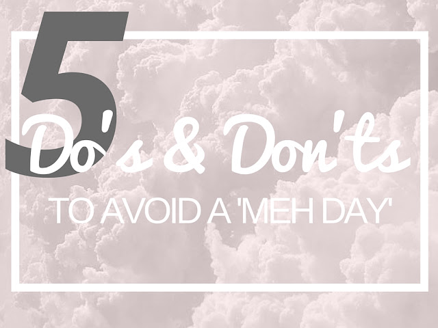 5 Dos and Don'ts