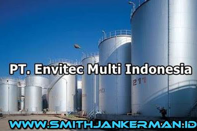 Lowongan PT. Envitec Multi Indonesia Dumai Mei 2018