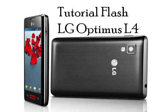 Cara Ampuh Flash Hp LG Optimus L4 E440 100% Work