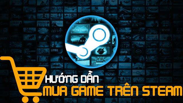 Hướng dẫn mua game trên Steam bằng thẻ ngân hàng Việt Nam