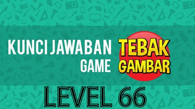 jawaban tebak gambar level 66