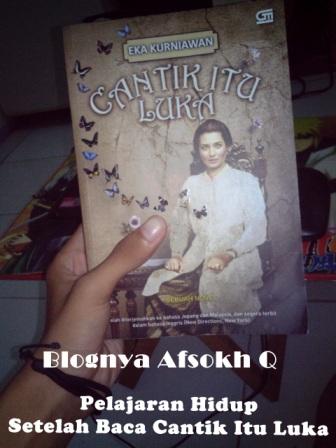 pelajaran hidup setelah baca novel cantik itu luka blognya afsokh q