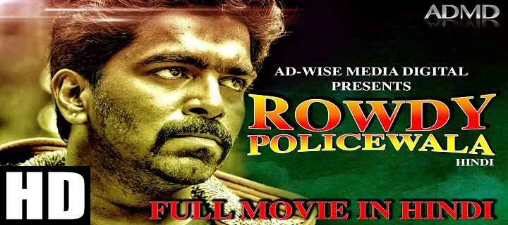 Rowdy Policewala Hindi Dubbed 480p HDRip 400mb