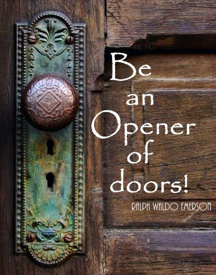 by Julie Brooks & Not a Day Promised: Be an Opener of Doors!