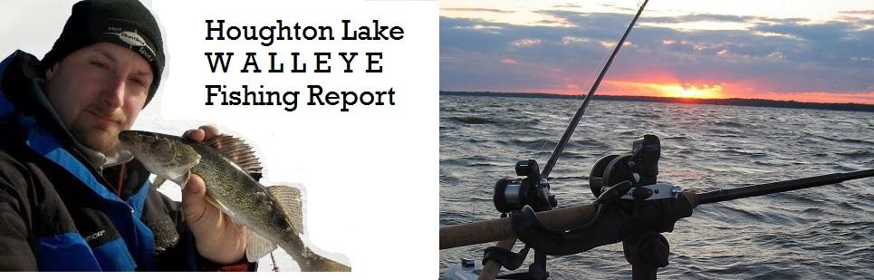 Houghton Lake Walleye Report: Fishing Reports 7/21 - 7/23
