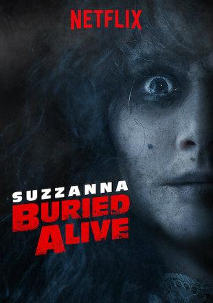 Suzzanna: Buried Alive 2018 HDRip 720p Dual Audio In Hindi English