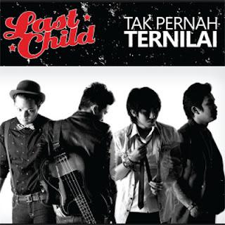 Chord Last Child - Tak Pernah Ternilai