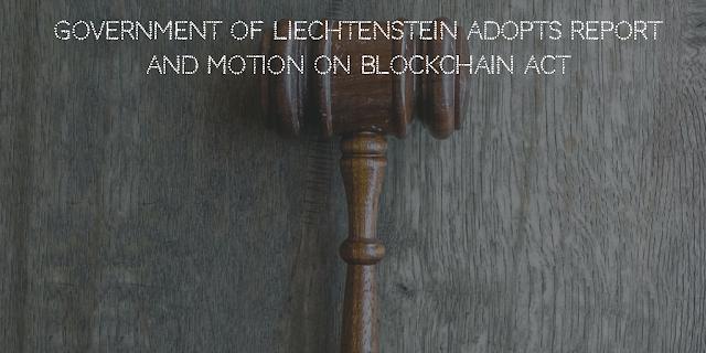 Government of Liechtenstein Moves towards a Blockchain Act