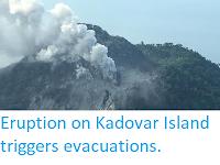 http://sciencythoughts.blogspot.co.uk/2018/01/eruptio-on-kadovar-island-triggers.html