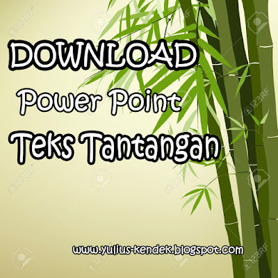 Download Power Point Materi Pengertian, Struktur, Ciri-Ciri, dan Contoh Teks Tantangan