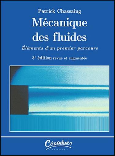 Livre : Mécanique des fluides, Élément d'un premier parcours - 3e édition revue et augmentée PDF