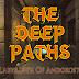 طريقة تحميل لعبة The Deep Paths Labyrinth of Andokost