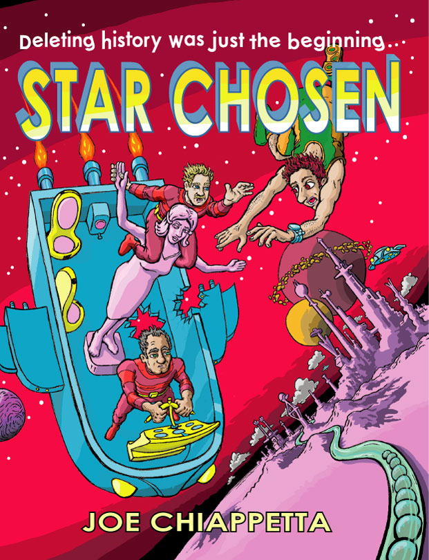 Star Chosen science fiction novel cover by Joe Chiappetta depicts a space opera action scene complete with strange planets and spaceships in the tradition of classic sci-fi books