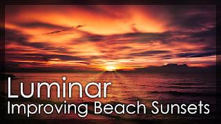 Turning A Boring Beach Sunset Photo Into A Work Of Art - Luminar 2018 Tutorial