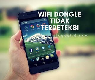 Wifi dongle tidak terdeteksi